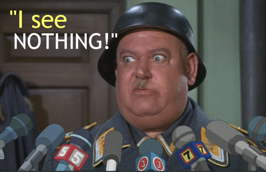 Sgt-Shultz-I-see-nothing