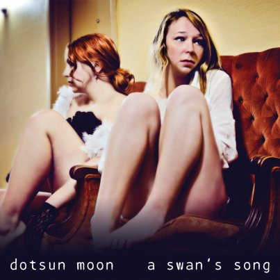 Dotsun Moon, A Swan's Song
