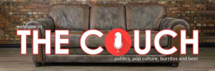 The-Couch-podcast - politics pop culture burritos and beer