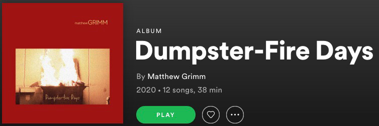 play-matthew-grimm-dumpster-fire-days